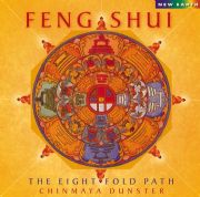 Feng Shui: The Eightfold Path - Chinmaya Dunster